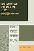Characterizing Pedagogical Flow: An Investigation of Mathematics and Science Teaching in Six Countries