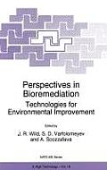 Perspectives in Bioremediation: Technologies for Environmental Improvement