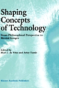 Shaping Concepts of Technology: From Philosophical Perspective to Mental Images
