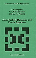 Many Particle Dynamics and Kinetic Equations