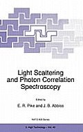Light Scattering & Photon Correlation Spectroscopy: Proceedings of the NATO Advanced Research Workshop, Krakow, Poland, August 26-30, 1996