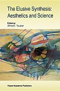 The Elusive Synthesis: Aesthetics and Science