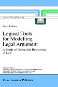 Logical Tools for Modelling Legal Argument: A Study of Defeasible Reasoning in Law