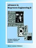 Advances in Bioprocess Engineering: Volume II