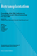 Retransplantation: Proceedings of the 29th Conference on Transplantation and Clinical Immunology, 9-11 June, 1997