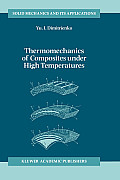 Thermomechanics of Composites Under High Temperatures