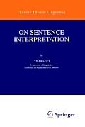 On Sentence Interpretation