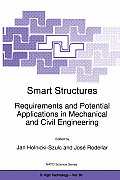 Smart Structures: Requirements and Potential Applications in Mechanical and Civil Engineering
