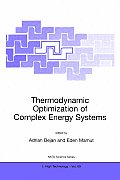 Thermodynamic Optimization of Complex Energy Systems