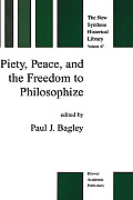 Piety, Peace and the Freedom to Philosophize