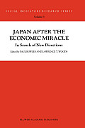 Japan after the economic miracle; in search of new directions