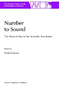 Number to Sound: The Musical Way to the Scientific Revolution