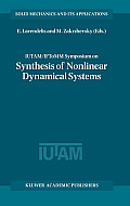 IUTAM/IFToMM Symposium on Synthesis of Nonlinear Dynamical Systems: Proceedings of the Iutam/Iftomm Symposium Held in Riga, Latvia, 24-28 August 1998