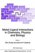 Metal-Ligand Interactions in Chemistry, Physics and Biology