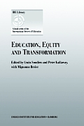 Education, Equity and Transformation