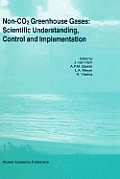 Non-Co2 Greenhouse Gases: Scientific Understanding, Control and Implementation: Proceedings of the Second International Symposium, Noordwijkerhout, th