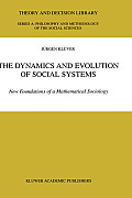 The Dynamics and Evolution of Social Systems: New Foundations of a Mathematical Sociology
