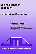 Science & Technology Education Library 5 #10: Science Teacher Education, an International Perspective