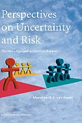 Perspectives on Uncertainty and Risk: The Prima Approach to Decision Support