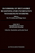 Handbook of Defeasible Reasoning and Uncertainty Management Systems: Algorithms for Uncertainty and Defeasible Reasoning