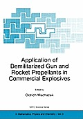 Application of Demilitarized Gun and Rocket Propellants in Commercial Explosives