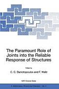 The Paramount Role of Joints Into the Reliable Response of Structures: From the Classic Pinned and Rigid Joints to the Notion of Semi-Rigidity