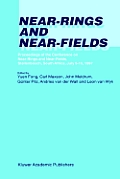 Near-Rings and Near-Fields: Proceedings of the Conference on Near-Rings and Near-Fields, Stellenbosch, South Africa, July 9 16, 1997