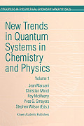 New Trends in Quantum Systems in Chemistry and Physics: Paris, France, 1999