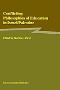 Conflicting Philosophies of Education in Israel Palestine