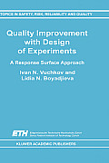 Quality Improvement with Design of Experiments: A Response Surface Approach