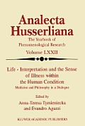 Life Interpretation and the Sense of Illness Within the Human Condition: Medicine and Philosophy in a Dialogue