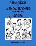 A Handbook for Medical Teachers