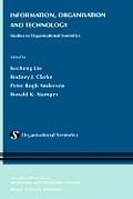 Information, Organisation and Technology: Studies in Organisational Semiotics