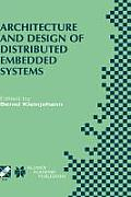 Architecture and Design of Distributed Embedded Systems: Ifip Wg10.3/Wg10.4/Wg10.5 International Workshop on Distributed and Parallel Embedded Systems