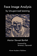 Face Image Analysis by Unsupervised Learning