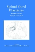Spinal Cord Plasticity: Alterations in Reflex Function