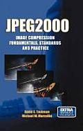 JPEG2000: Image Compression Fundamentals, Standards, and Practice