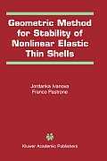 Geometric Methods for Stability of Non-Linear Elastic Thin Shells