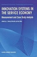 Innovation Systems in the Service Economy: Measurement and Case Study Analysis