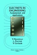 Electrets in Engineering: Fundamentals and Applications