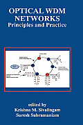 Optical Wdm Networks: Principles and Practice (Kluwer International Series in Engineering & Computer Science)