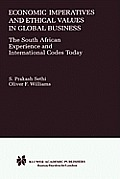 Economic Imperatives and Ethical Values in Global Business: The South African Experience and International Codes Today