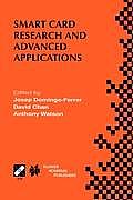 Smart Card Research and Advanced Applications: Ifip Tc8 / Wg8.8 Fourth Working Conference on Smart Card Research and Advanced Applications September 2