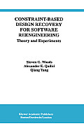 Constraint-Based Design Recovery for Software Reengineering: Theory and Experiments