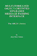 Kluwer International Series in Engineering & Computer Science #446: Multi-Threaded Object-Oriented Mpi-Based Message Passing Interface