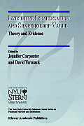 Executive Compensation and Shareholder Value: Theory and Evidence