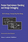 Formal Equivalence Checking and Design Debugging (Frontiers in Electronic Testing)