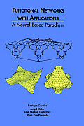 Functional Networks with Applications: A Neural-Based Paradigm