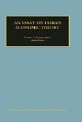 An Essay on Urban Economic Theory