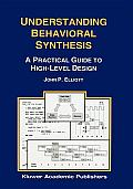 Understanding Behavioral Synthesis: A Practical Guide to High-Level Design